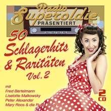 Radio Superoldie präsentiert 50 Schlagerhits & Raritäten Vol.2, 2 CDs