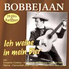 Bobbejaan: Ich weine in mein Bier-die grossen Erfolge, CD