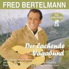 Fred Bertelmann: Der lachende Vagabund: 50 große Erfolge, 2 CDs