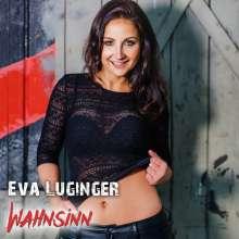 Eva Luginger: Wahnsinn, CD