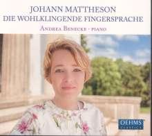 Johann Mattheson (1681-1764): Die wohlklingende Fingersprache, CD