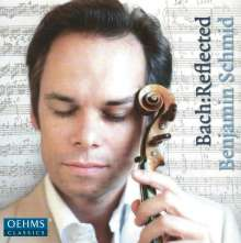 Benjamin Schmid - Bach:Reflected, CD