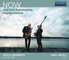 Now - Jazz and Renaissance Improvisations, CD