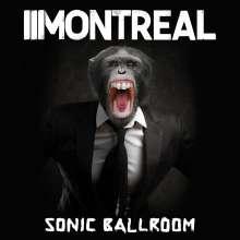 Montreal: Sonic Ballroom (Clear Vinyl), LP