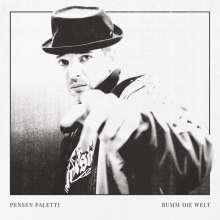 """Pensen Paletti: Bumm die Welt, Single 12"""""""
