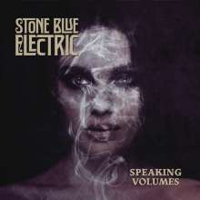 Stone Blue Electric: Speaking Volumes, CD
