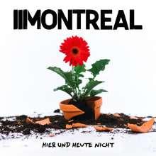 Montreal: Hier und heute nicht (Limited-Numbered-Edition) (Red Vinyl), LP