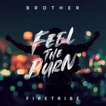 Brother Firetribe: Feel The Burn, CD