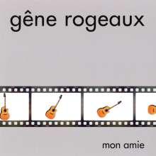 Gene Rogeaux: Mon Amie, CD