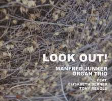 Manfred Junker (geb. 1969): Look Out!, CD