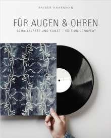 Rainer Haarmann: Für Augen & Ohren, Buch