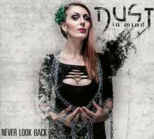 Dust In Mind: Never Look Back (Limited Edition), CD