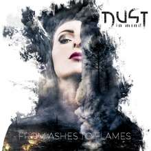 Dust In Mind: From Ashes To Flames (Limited-Edition), CD