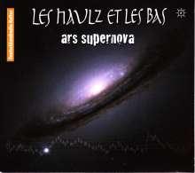 Les Haulz et les Bas - Ars Supernova, CD