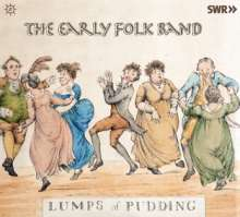 The Early Folk Band - Lumps of Pudding, CD