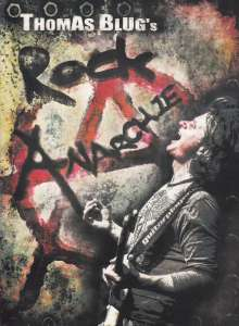 Thomas Blug: Rockanarchie, DVD
