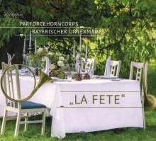 Parforcehorncorps Bayerischer Untermain - La Fete, CD
