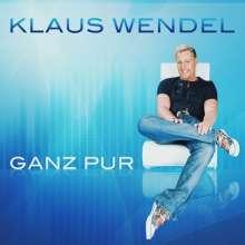 Klaus Wendel: Ganz Pur, CD