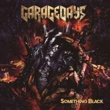 Garagedays: Something Black, CD
