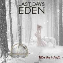 Last Days Of Eden: Ride The World, CD