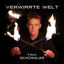 Tina Schüssler: Verwirrte Welt, CD
