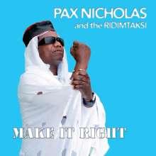 Pax Nicholas & The Ridimtaksi: Make It Right, CD