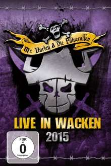 Mr. Hurley & Die Pulveraffen: Live In Wacken 2015, DVD