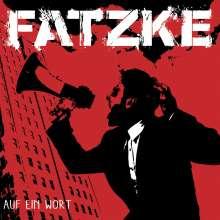 Fatzke: Auf ein Wort, CD