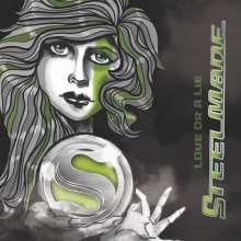 Steelmade: Love Or A Lie, CD
