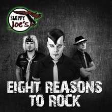 Sloppy Joe's: Eight Reasons To Rock, CD