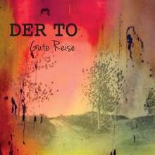 Der To: Gute Reise, CD