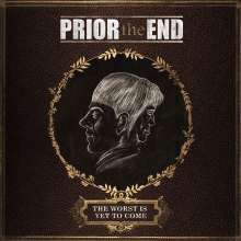 Prior The End: The Worst Is Yet To Come, CD