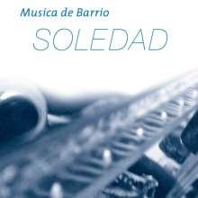 Musica de Barrio: Soledad, CD