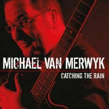 Michael van Merwyk: Catching The Rain, CD