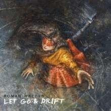 Roman Wreden: Let Go & Drift, CD