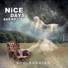 Nice Days Ahead: Souldancing, CD