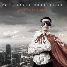 Paul Bauer Connection: Superhelden, CD