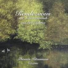 Thomas Hitzemann - Rendezvous mit Gitarrenmusik aus 500 Jahren, CD