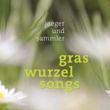 Jaeger und Sammler: Graswurzelsongs, CD