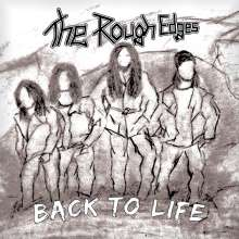 The Rough Edges: Back To Life, CD