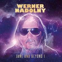 Werner Nadolny: Jane And Beyond I, CD