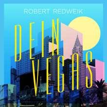 Robert Redweik: Dein Vegas, CD