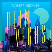 Robert Redweik: Dein Vegas (Deluxe-Version), CD
