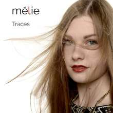 Mélie: Traces, CD