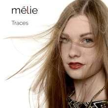 Mélie: Traces, CD