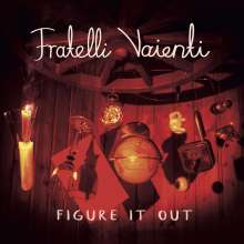 Fratelli Vaienti: Figure It Out, CD