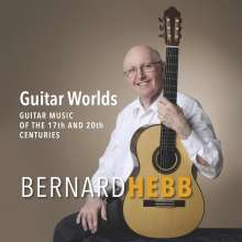 Bernard Hebb - Guitar Worlds, CD