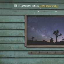 Yer International Humbug: Earth Moved Slowly, CD