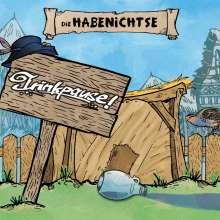 Die Habenichtse: Trinkpause!, CD
