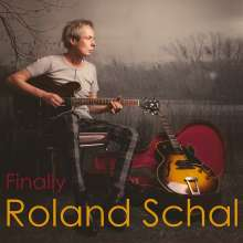 Roland Schal: Finally, CD